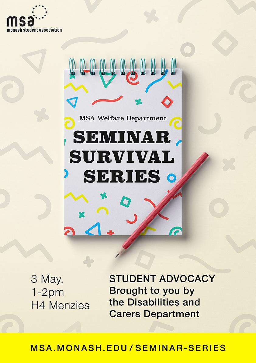 MSA Welfare: Seminar Survival Series