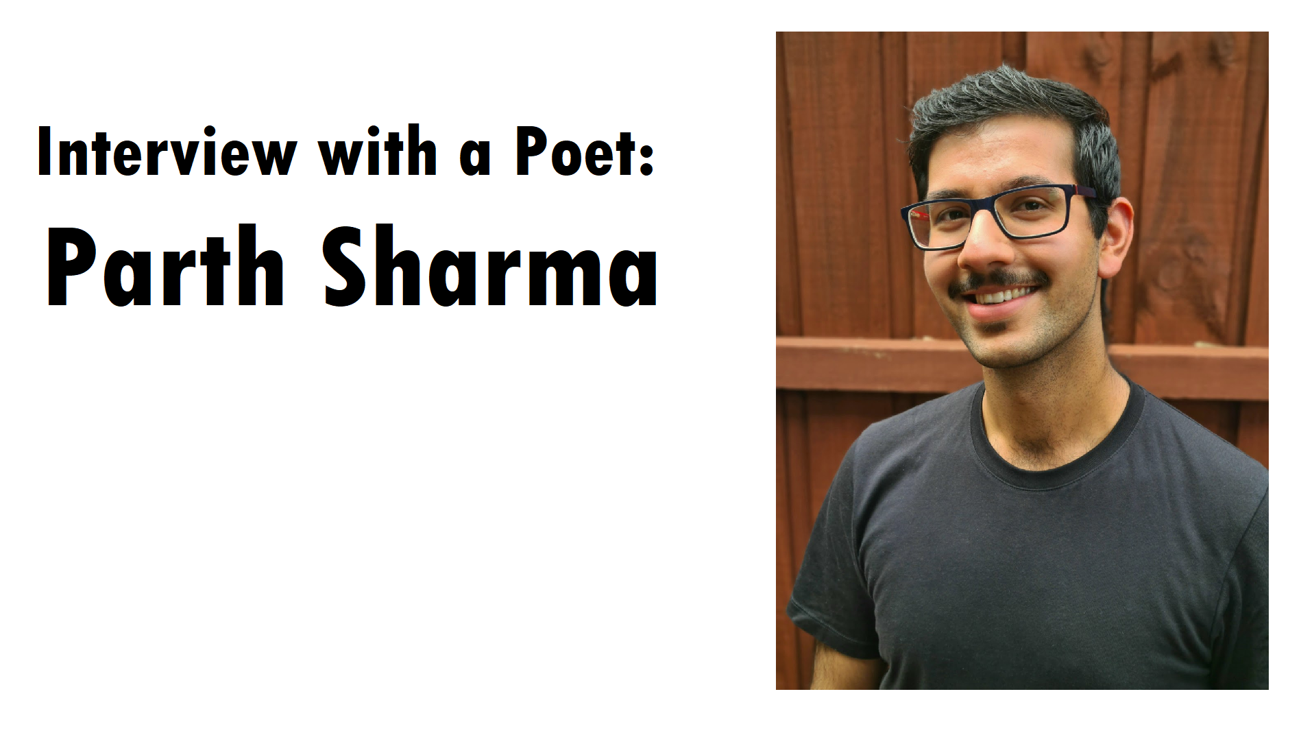 Interview with a Poet: Parth Sharma